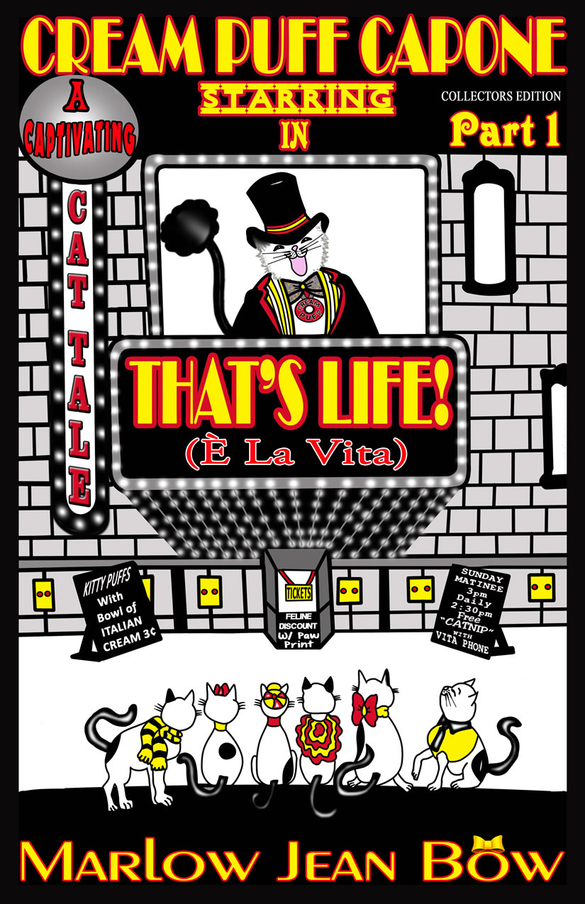 Cream Puff Capone That's Life! Part 1 by Marlow Jean Bow
