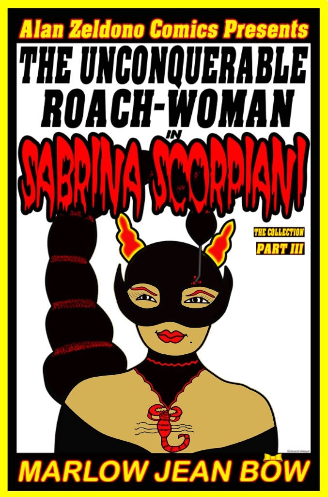 The Unconquerable Roach Woman by Marlow Jean Bow